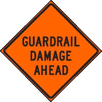 Guardrail Damage Ahead